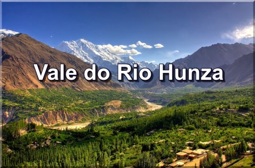 Resultado de imagem para Vale dos Hunza